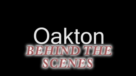 Thumbnail for entry Oakton Behind the Scenes