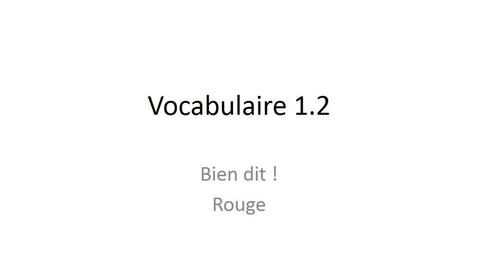 Thumbnail for entry Beginner French chapter 1.2 vocabulary
