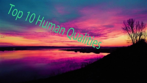 Thumbnail for entry Tylair's Top 10 Human Qualities - BB 2016/2017