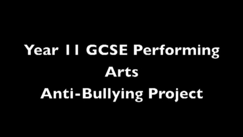 Thumbnail for entry Performing Arts Antibullying Project Video 2