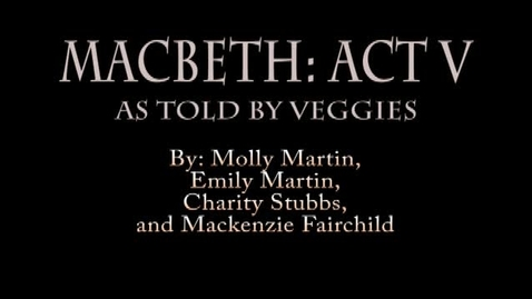 Thumbnail for entry AP Language 2013 - Macbeth Act V