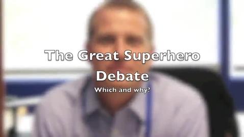 Thumbnail for entry Superhero Debate