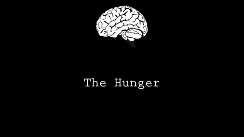 Thumbnail for entry The Hunger