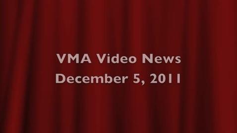 Thumbnail for entry VMA Video News  Dec 5