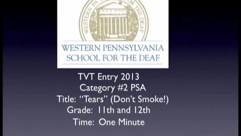 "Thumbnail for entry WPSD PSA ""Tears -  (Don't Smoke"")"