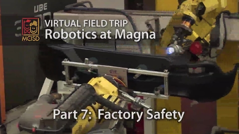 Thumbnail for entry Factory Safety - Robotics Virtual Field Trip