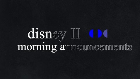 Thumbnail for entry Disney II Magnet High School: Morning Announcements-11.30.2020