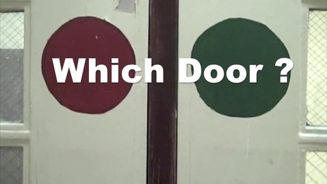 Thumbnail for entry Which Door?