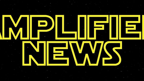 Thumbnail for entry 5-5-17 Amplified News Presents: Announcements!