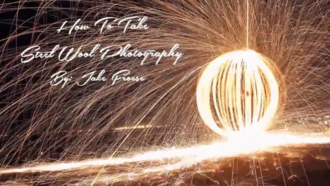 Thumbnail for entry How To Take Steel Wool Photography