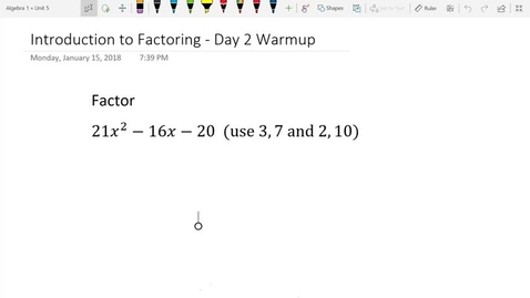 Thumbnail for entry Introduction to Factoring Day 2 Warmup