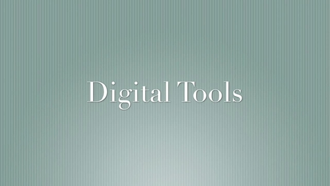 Thumbnail for entry Compilation of Digital Tools in Use