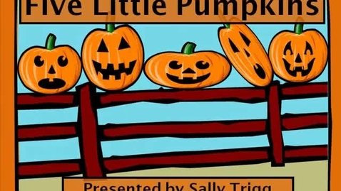 Thumbnail for entry Five Little Pumpkins