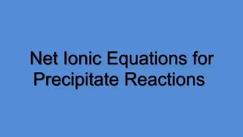 Thumbnail for entry Precipitate Reactions