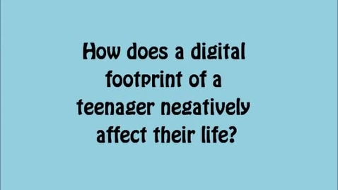 Thumbnail for entry How Digital Footprint Affects Teens