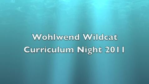 Thumbnail for entry Wohlwend Curriculum Night