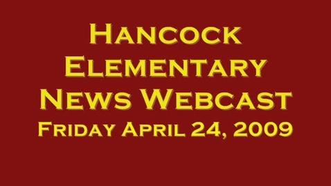 Thumbnail for entry Hancock News Webcast April 24, 2009