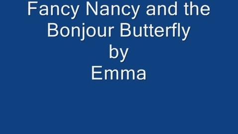 Thumbnail for entry Emma's Fancy Nancy Report