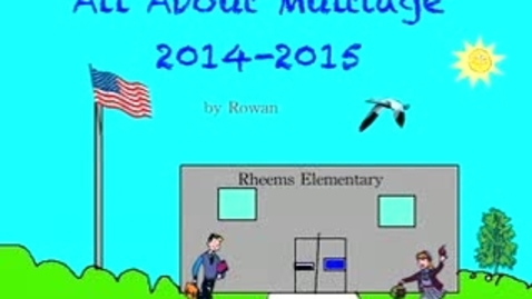 Thumbnail for entry All About Multiage (2014-2015) by Rowan (Mrs. Shar)