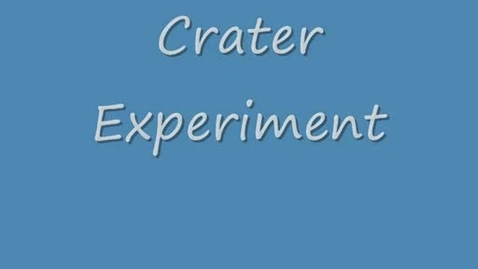Thumbnail for entry Crater Experiment