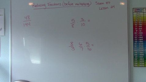 Thumbnail for entry Saxon 8/7  - Lesson 24 - Reducing Fractions (Cross Canceling)