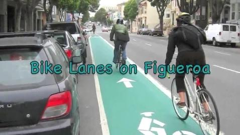 Thumbnail for entry Bike Lanes on Figueroa 2.0
