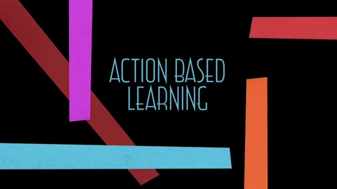 Thumbnail for entry Action Based Learning