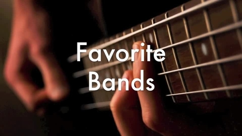 Thumbnail for entry Favorite Bands