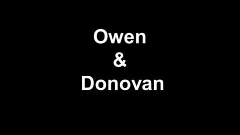 Thumbnail for entry Owen & Donovan