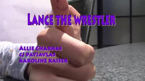 Thumbnail for entry Lance the Wrestler - WSCN 2014/2015