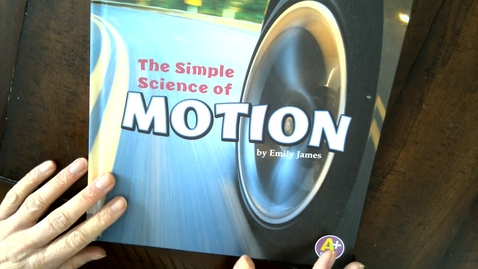 Thumbnail for entry The Simple Science of Motion Read Aloud