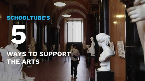 Thumbnail for entry SchoolTube's 5 Ways to Support the Arts