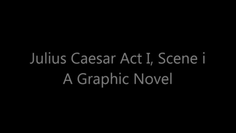 Thumbnail for entry Graphic Novel of Julius Caesar Act 3, Scene 1