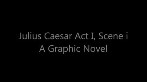 Thumbnail for entry Graphic Novel of Julius Caesar Act 3, Scene 1