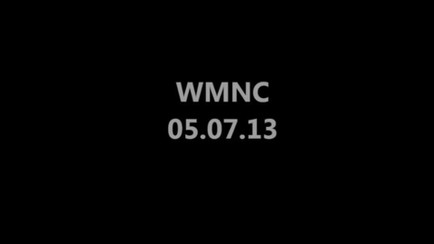 Thumbnail for entry WMNC 05.07.2013