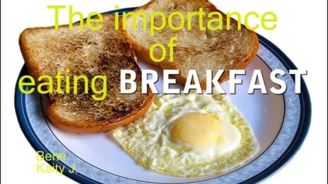 Thumbnail for entry The Importance of Breakfast - WSCN (2009-2010)