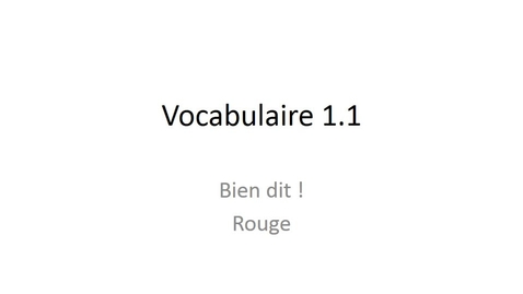 Thumbnail for entry Bien dit ! French 1 chapter 1.1 vocabulary