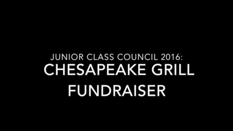 Thumbnail for entry Junior Class Council Chesapeake Grill Fundraiser