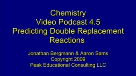 Thumbnail for entry Chem Reactions5 Predicting Double Replacement Reactions