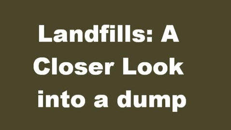 Thumbnail for entry Riverwood Landfill Video