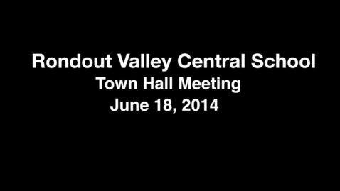 Thumbnail for entry Town Hall Meeting 6/18/14