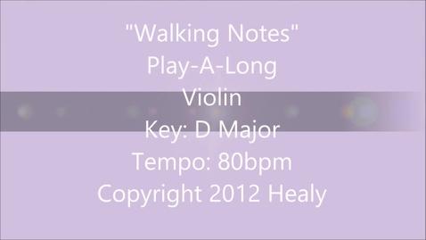 Thumbnail for entry Walking Notes Play Along - Violin