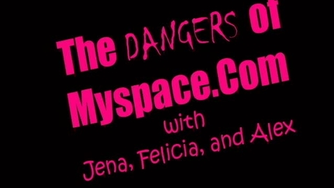 Thumbnail for entry The Dangers of MySpace - 2006 WSCN Throwback