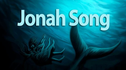 Thumbnail for entry Jonah Song