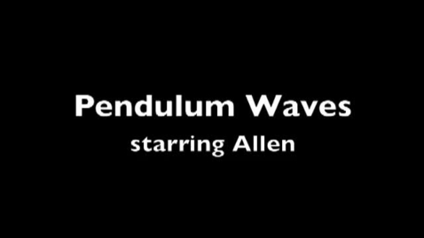 Thumbnail for entry Pendulum Waves