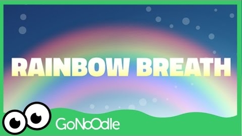 Thumbnail for entry Rainbow Breath - Flow | GoNoodle