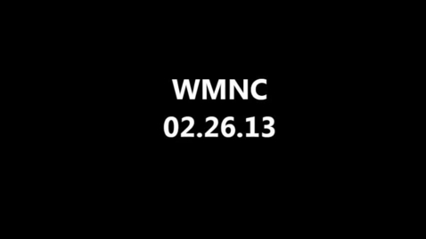 Thumbnail for entry WMNC 02.26.2013