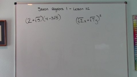 Thumbnail for entry Saxon Algebra 1 - Lesson 112 - Multiplication of Radical Expressions