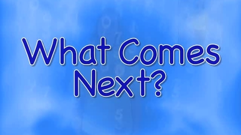 Thumbnail for entry What Comes Next Song - Musical Math