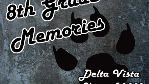 Thumbnail for entry 8th Grade Memories